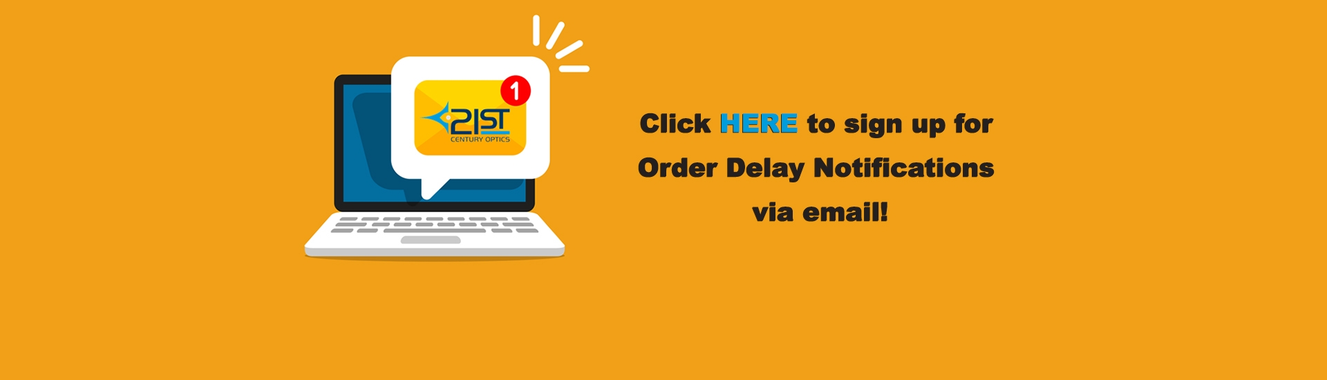 Sign up for order delay notifications
